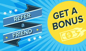 Refer A Friend Get A Bonus